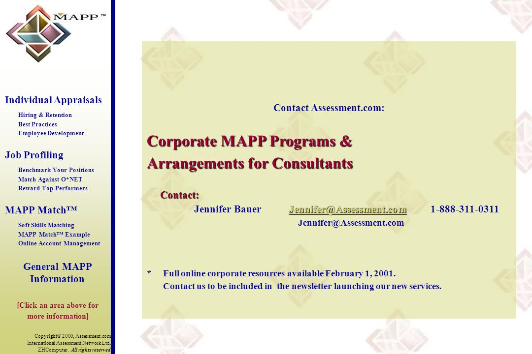 Copyright® 2000, Assessment.com International Assessment Network Ltd. ZHComputer. All rights reserved Contact Assessment.com: Corporate MAPP Programs