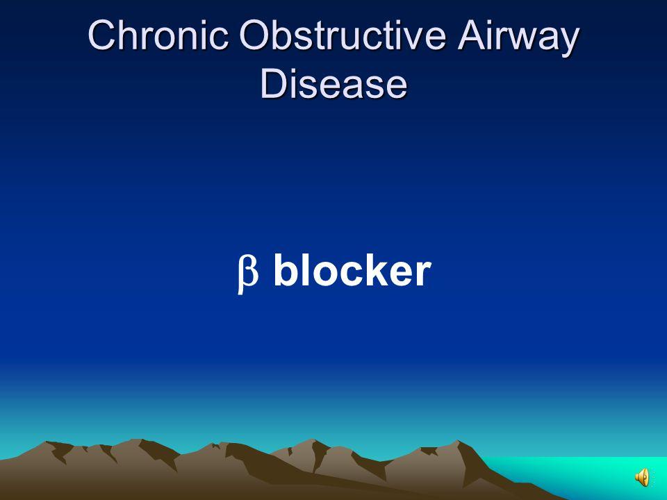 Chronic Obstructive Airway Disease  blocker