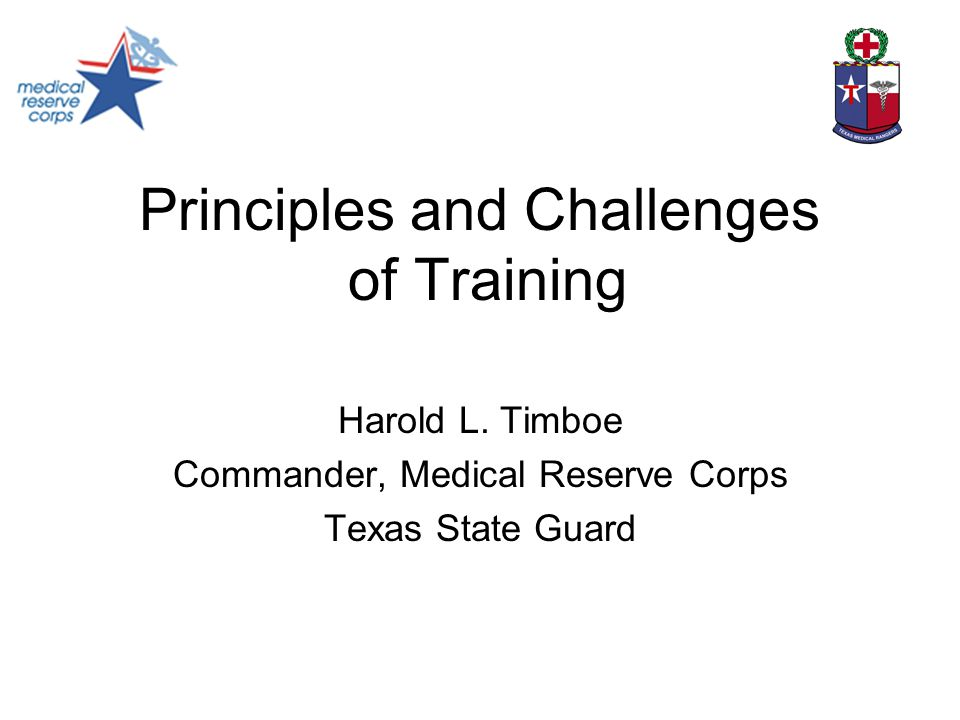 Principles and Challenges of Training Harold L.