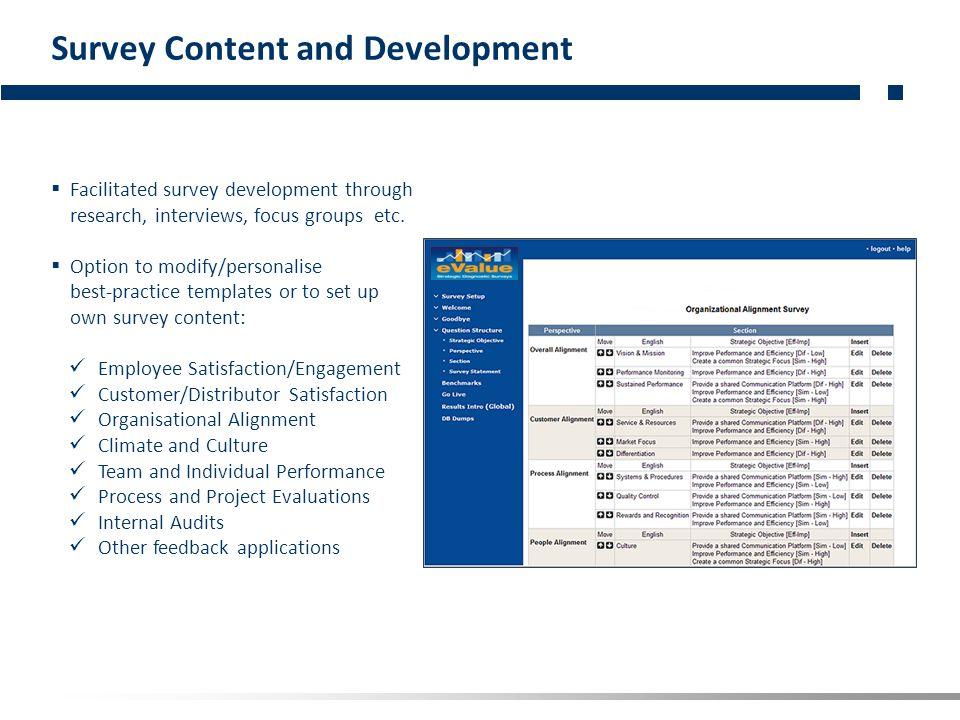 eValue Strategic Alignment 4 step survey setup and alignment: 1.Define your Strategic Objectives.