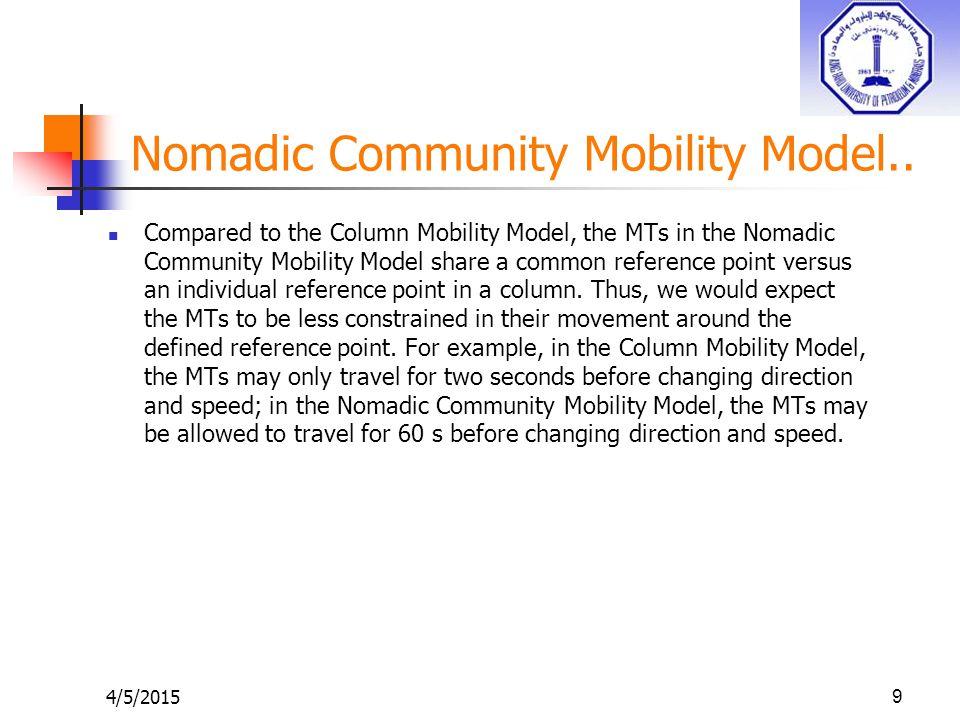 4/5/20159 Nomadic Community Mobility Model..