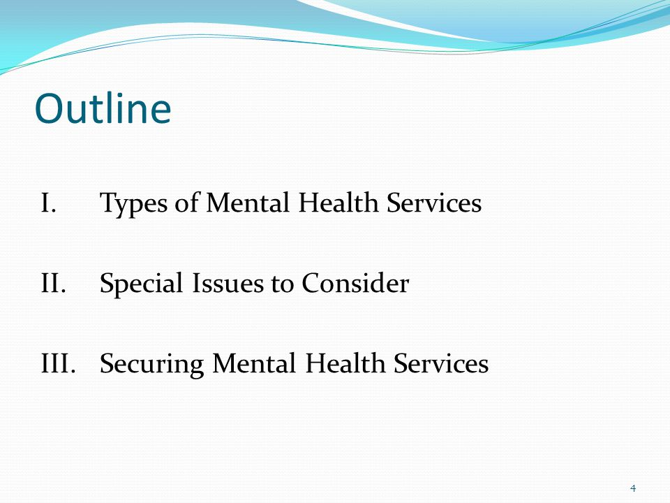 Types of Services Individual Therapy Group Therapy Family Therapy Psycho-educational Groups Social Skills Anger Management Substance Abuse