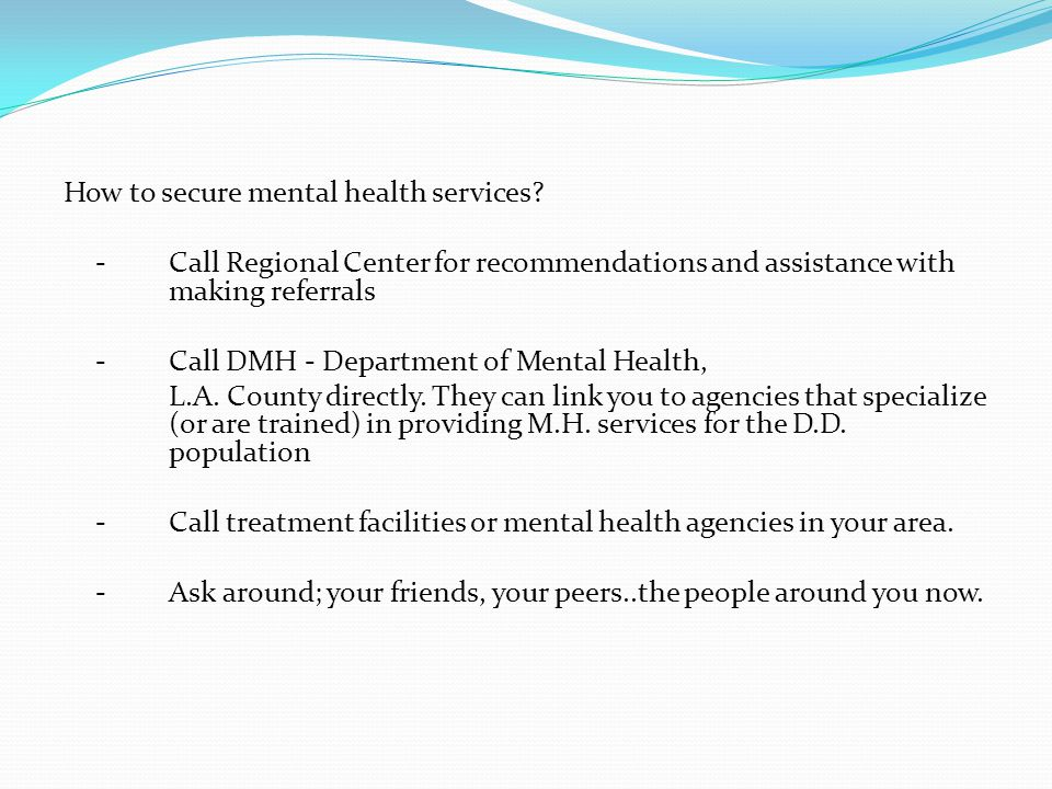 How to secure mental health services.