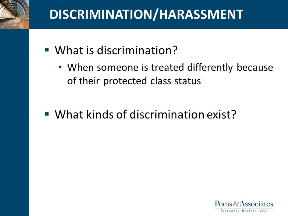 CLICK TO EDIT MASTER TITLE STYLE DISCRIMINATION/HARASSMENT  What is discrimination.