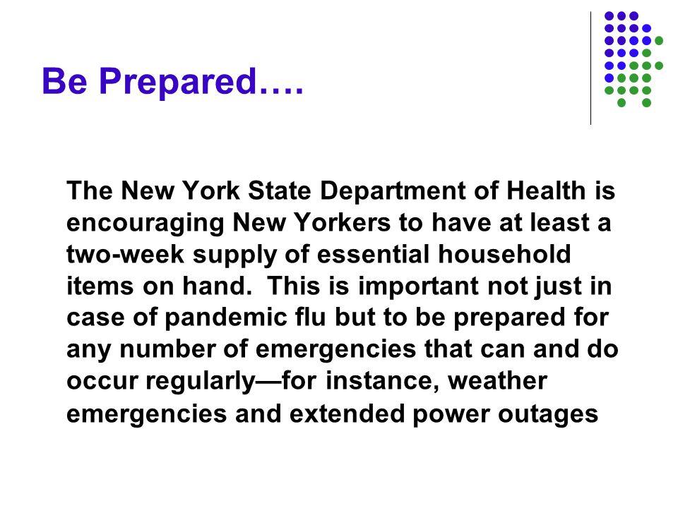 Be Prepared….
