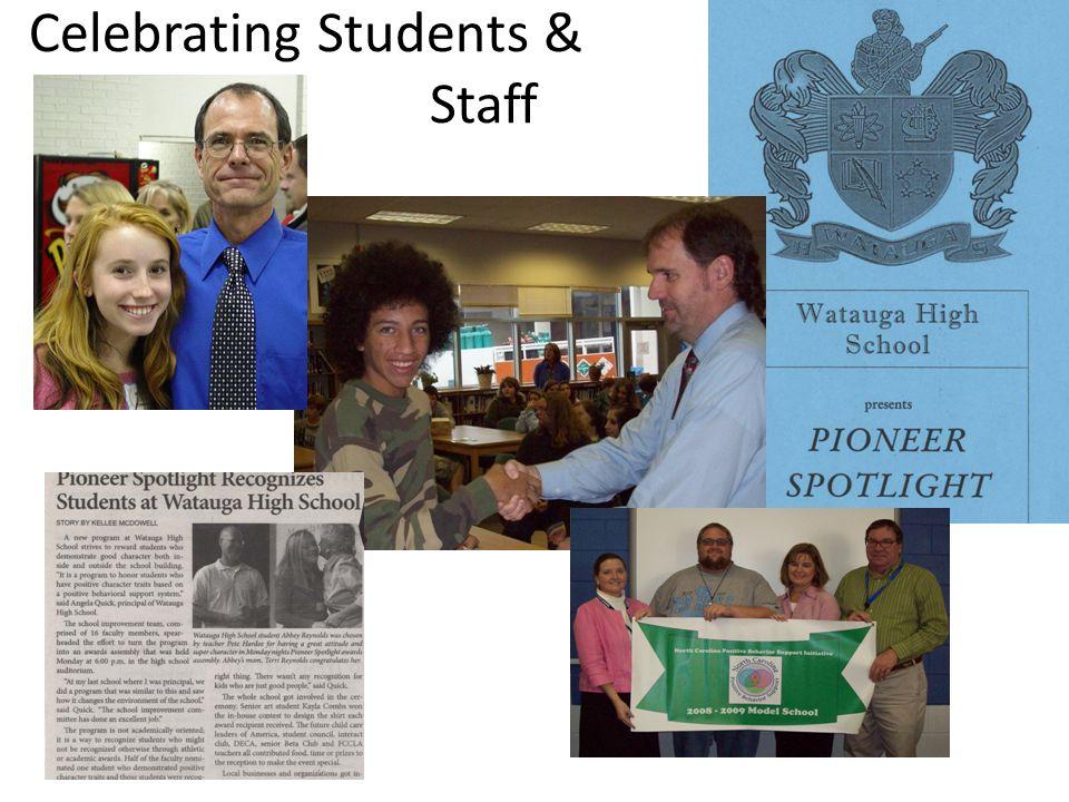 Celebrating Students & Staff