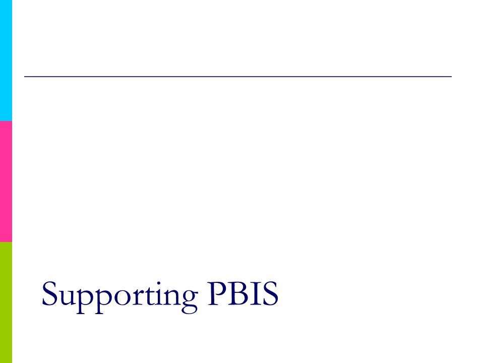 Supporting PBIS