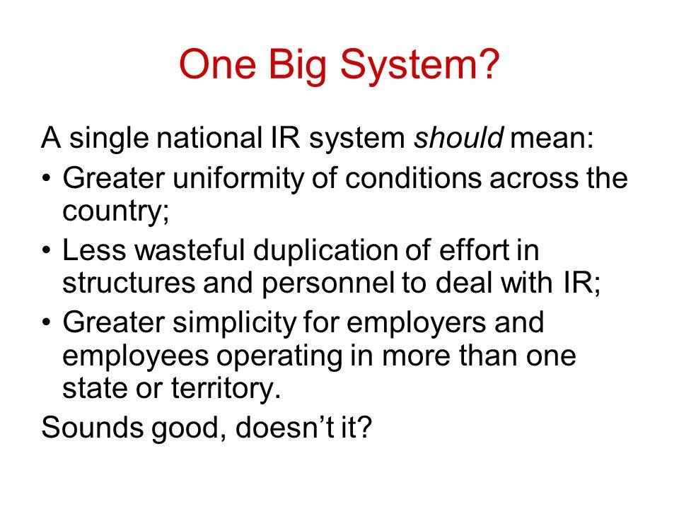 One Big System.