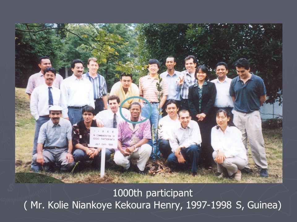 1000th participant ( Mr. Kolie Niankoye Kekoura Henry, 1997-1998 S, Guinea)