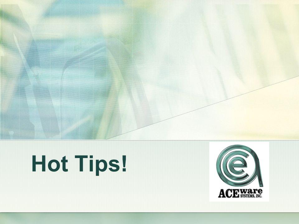 Hot Tips!
