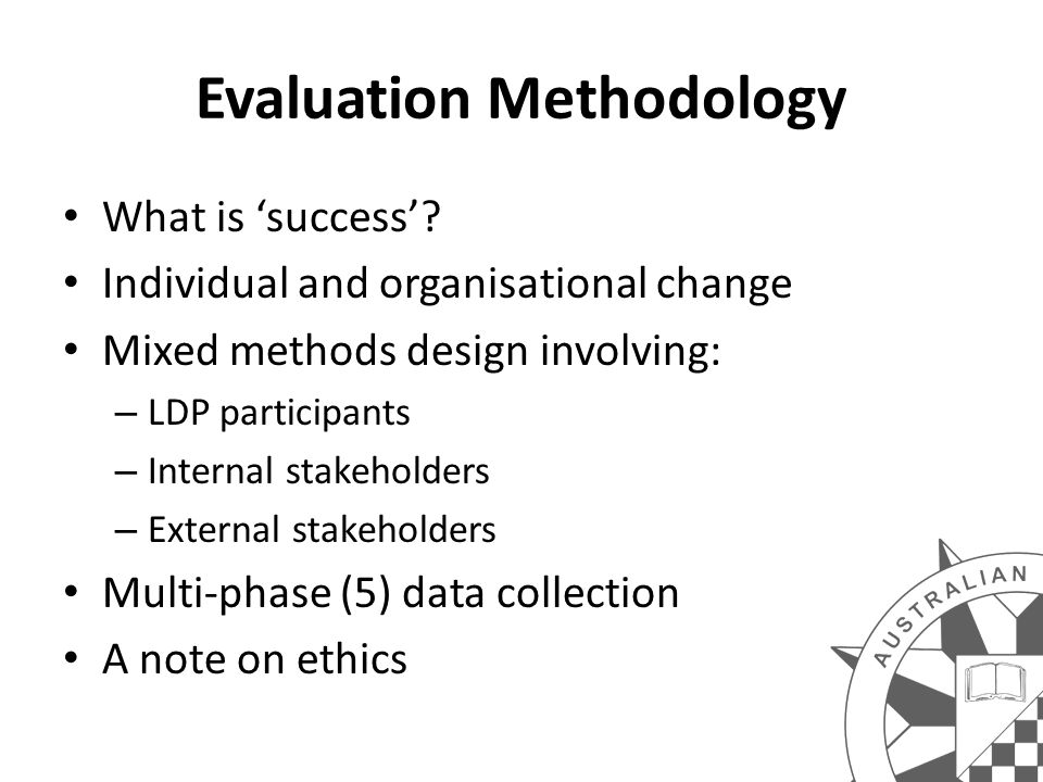 Evaluation Methodology What is 'success'.