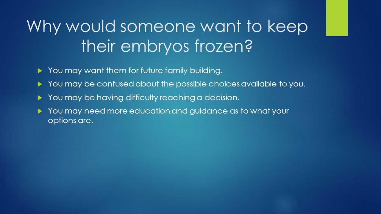 Have you considered discarding your embryos.