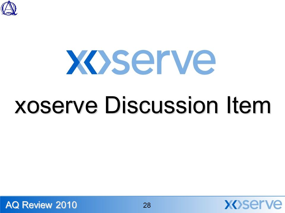xoserve Discussion Item AQ Review 2010 28
