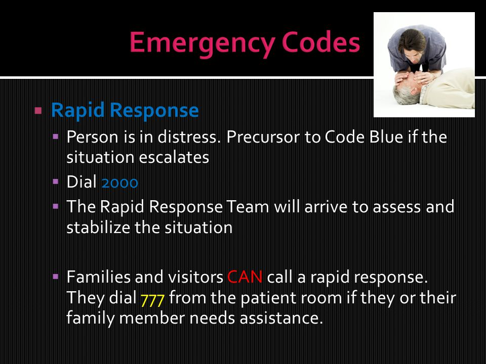  Rapid Response  Person is in distress.