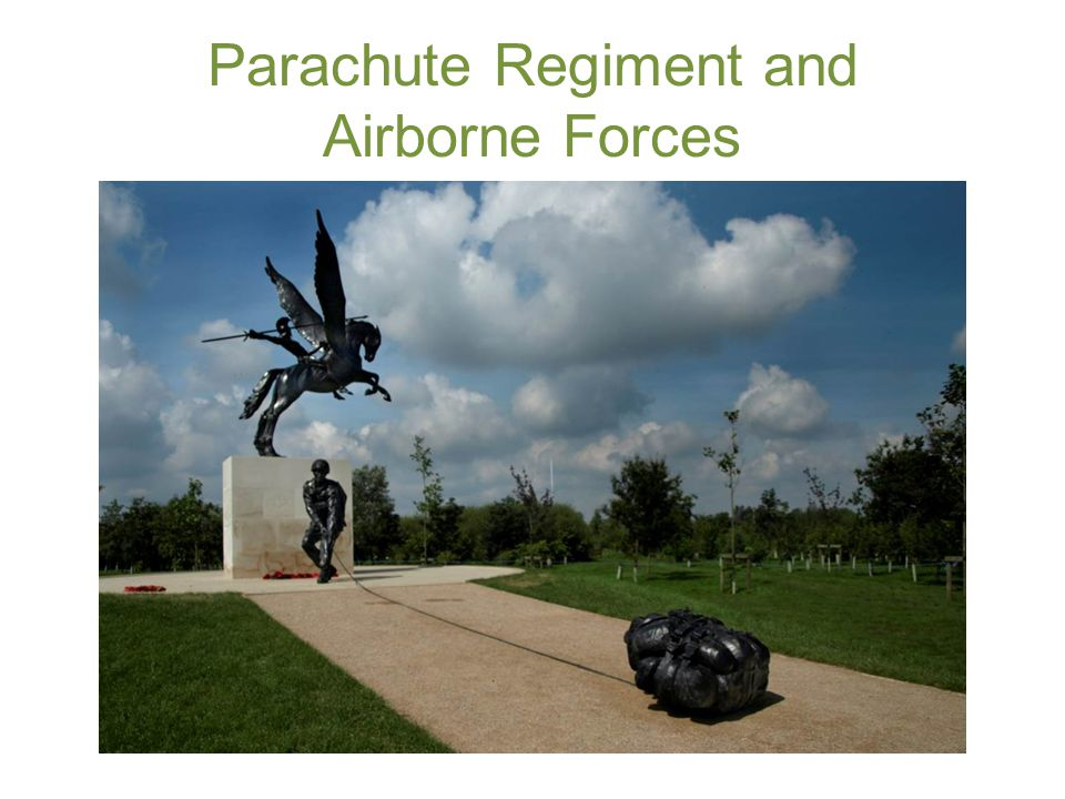 Parachute Regiment and Airborne Forces
