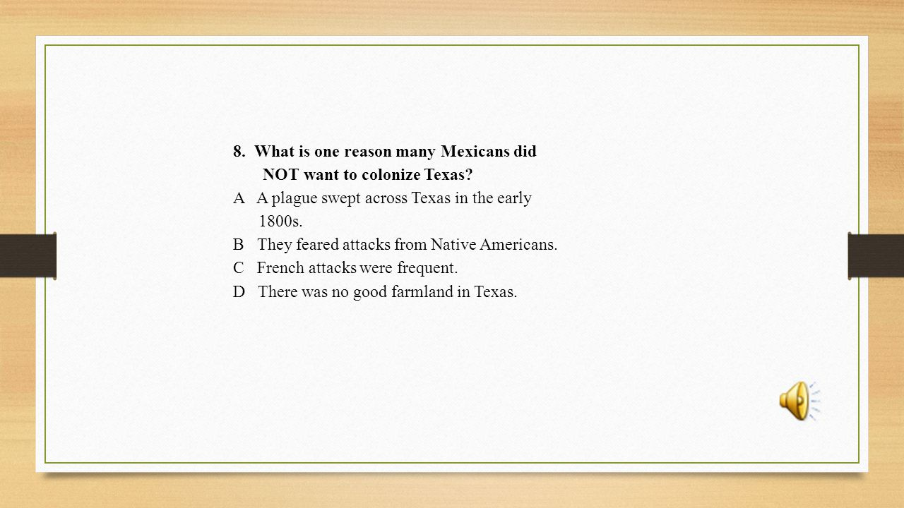 20.What did Texas gain when Santa Anna was delayed at the Alamo.