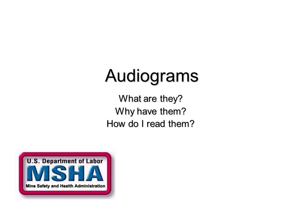 Audiograms What are they Why have them How do I read them