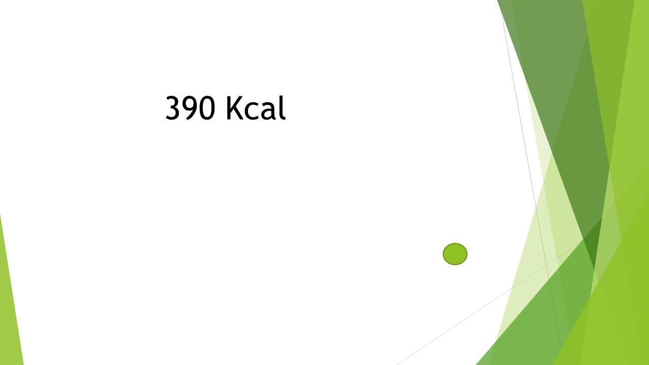 390 Kcal