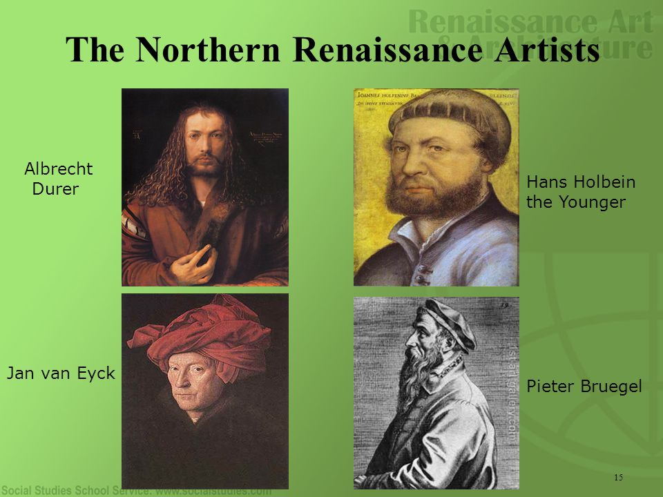 15 The Northern Renaissance Artists Albrecht Durer Hans Holbein the Younger Jan van Eyck Pieter Bruegel