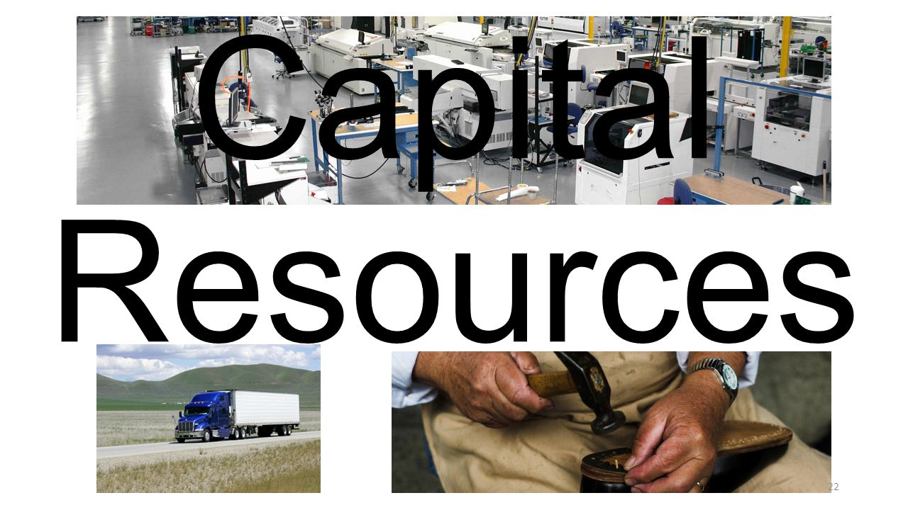 Capital Resources 22