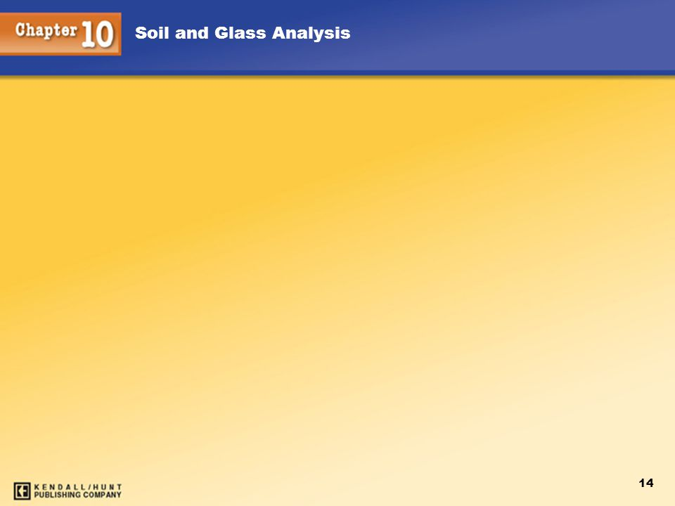 Soil and Glass Analysis 14