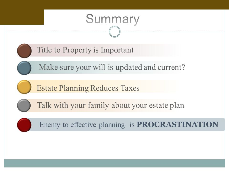 Title to Property is Important Make sure your will is updated and current.