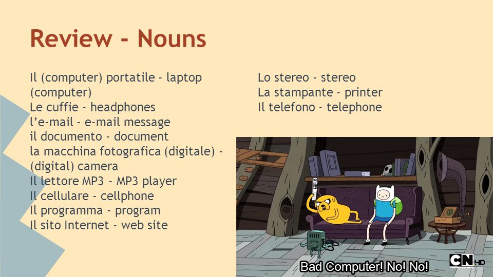 Review - Verbs Accendere - to turn on Stampare - to print Usare - to use Inviare - to send Registrare - to record Essere in linea - to be online Cancellare - to erase Comporre* - to dial; to compose Navigare in rete - to surf the web Raggiungere - to reach Salvare - to save Scaricare - to download Spegnere - to turn off Squillare - to ring Comporre Compongo Componiamo Componi Componete Compone Compongono