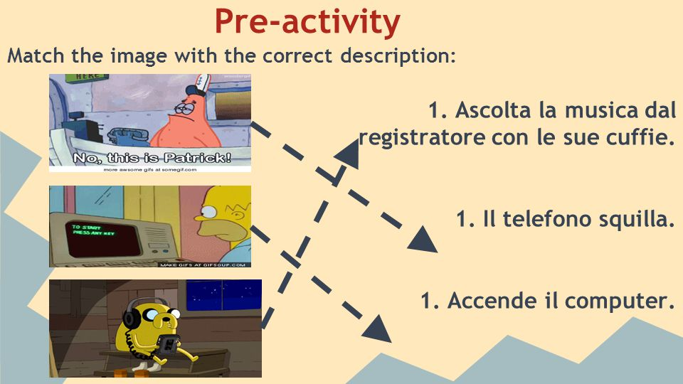 Activity: Fill in the Blanks Fill in the words (in Italian) that best fit the sentences.