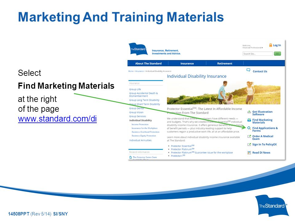 © 2010 Standard Insurance Company 14508PPT (Rev 5/14) SI/SNY Marketing And Training Materials Select Find Marketing Materials at the right of the page