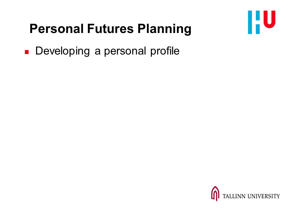 Personal Futures Planning n Developing a personal profile