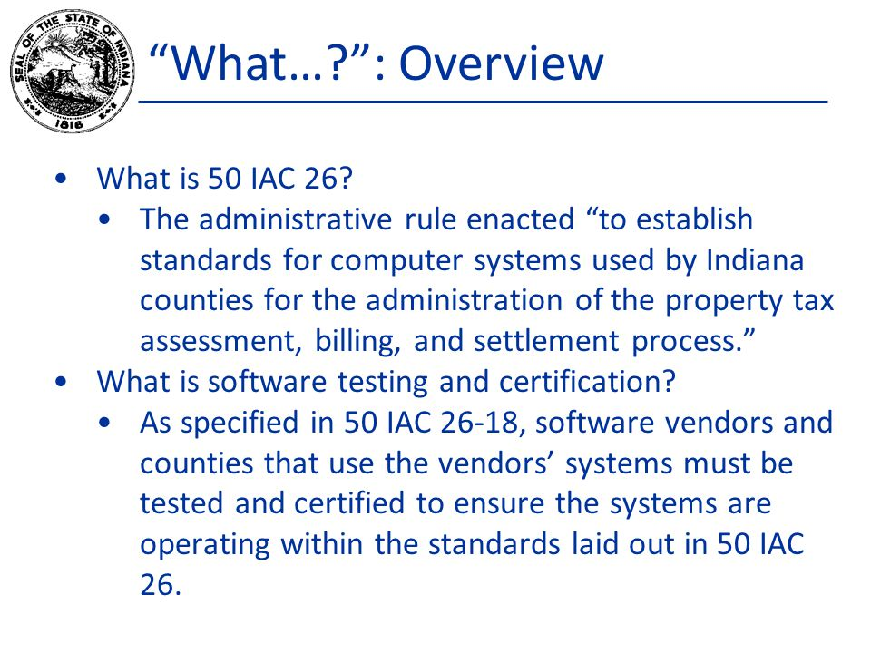 What… : Overview What is 50 IAC 26.