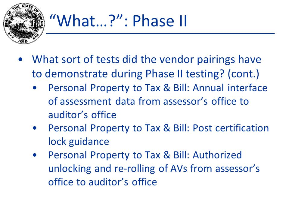 What… : Phase II What sort of tests did the vendor pairings have to demonstrate during Phase II testing.