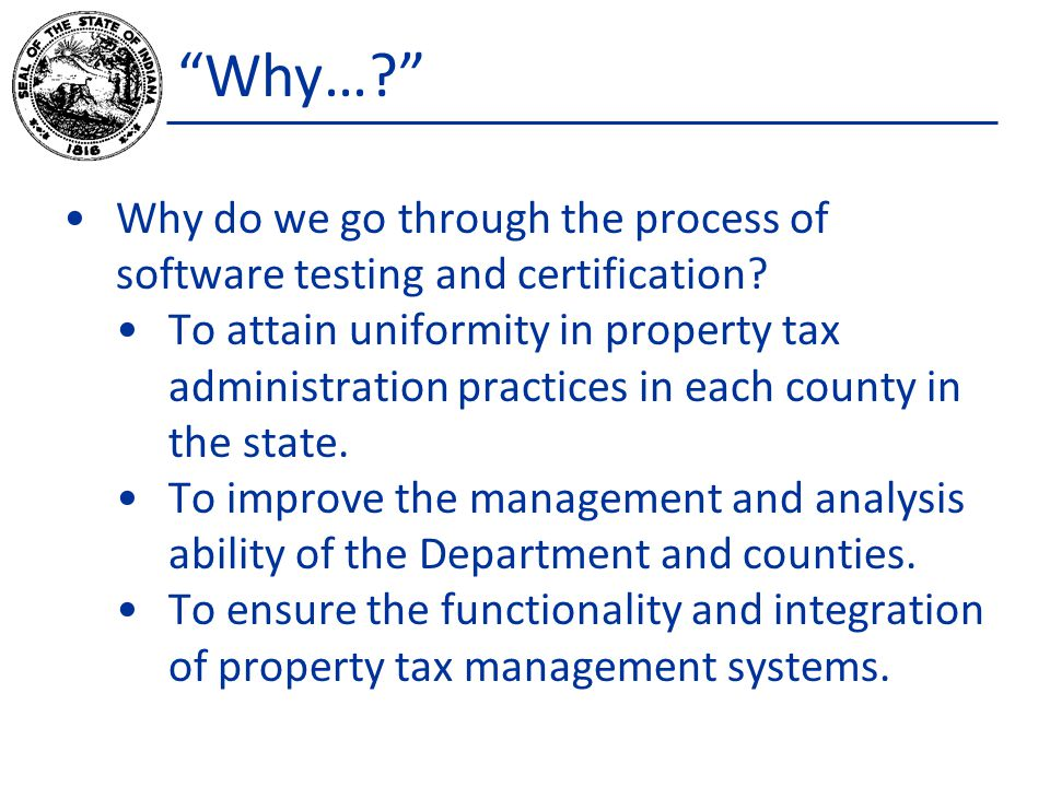 Why… Why do we go through the process of software testing and certification.