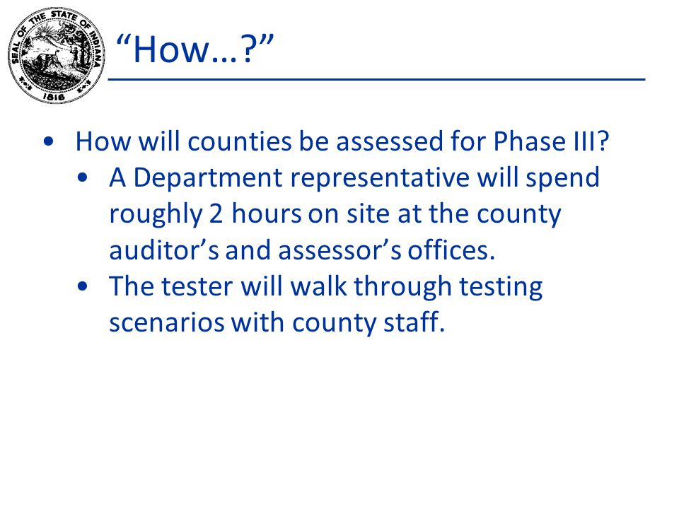 How… How will counties be assessed for Phase III.