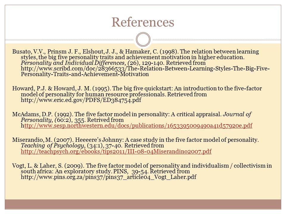 References Busato, V.V., Prinsm J. F., Elshout, J.