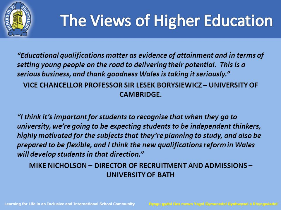"""Educational qualifications matter as evidence of attainment and in terms of setting young people on the road to delivering their potential. This is a"