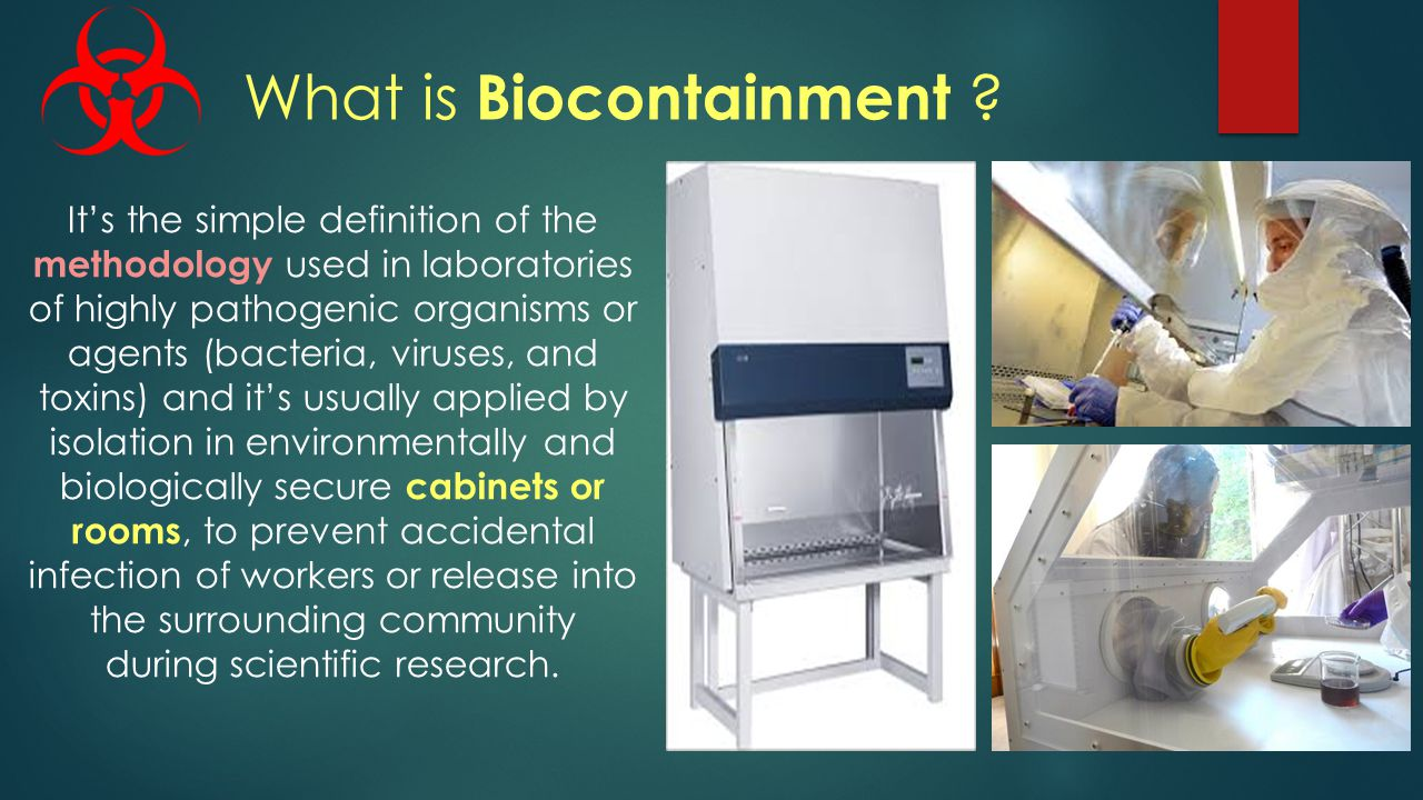 What is Biocontainment .