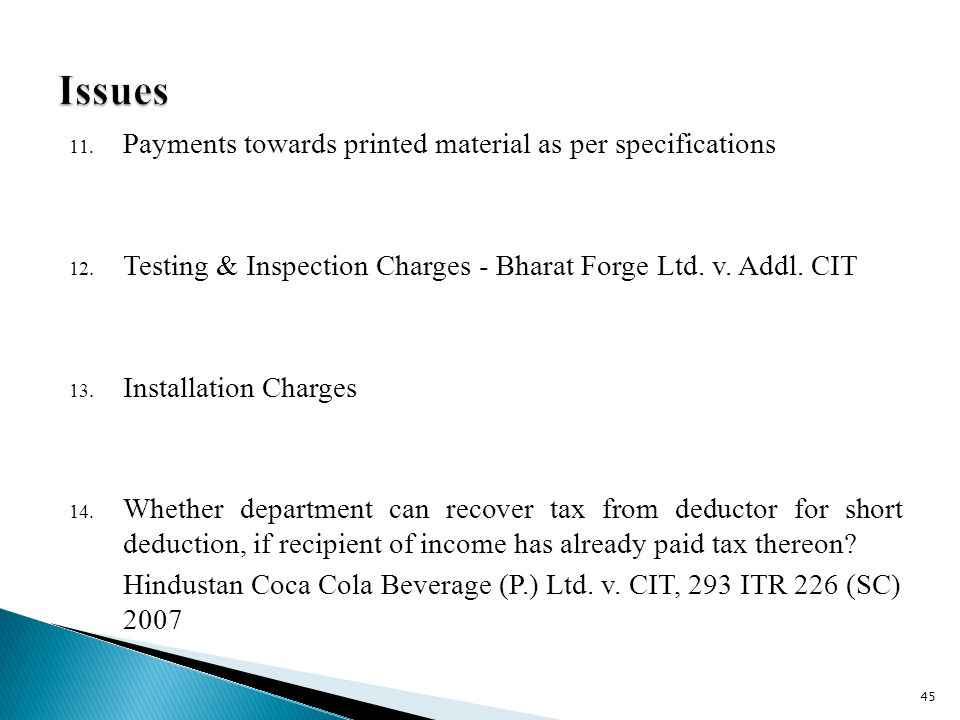 11. Payments towards printed material as per specifications 12.