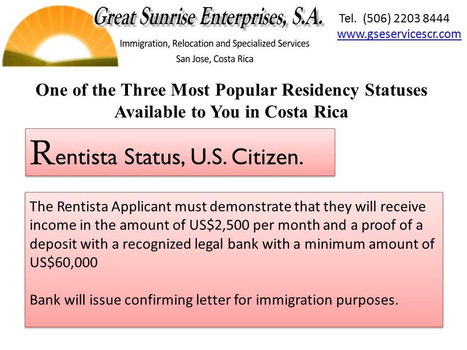Rentista Status, U.S.Citizen. Rentista Status, U.S.