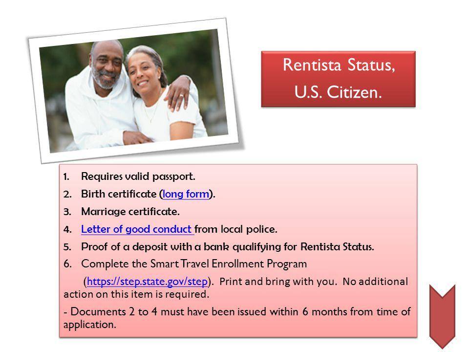 Rentista Status, U.S. Citizen. Rentista Status, U.S.