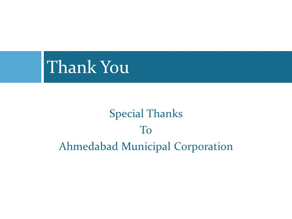 Thank You Special Thanks To Ahmedabad Municipal Corporation