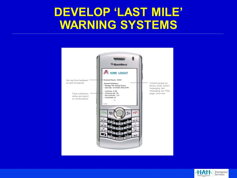 DEVELOP 'LAST MILE' WARNING SYSTEMS