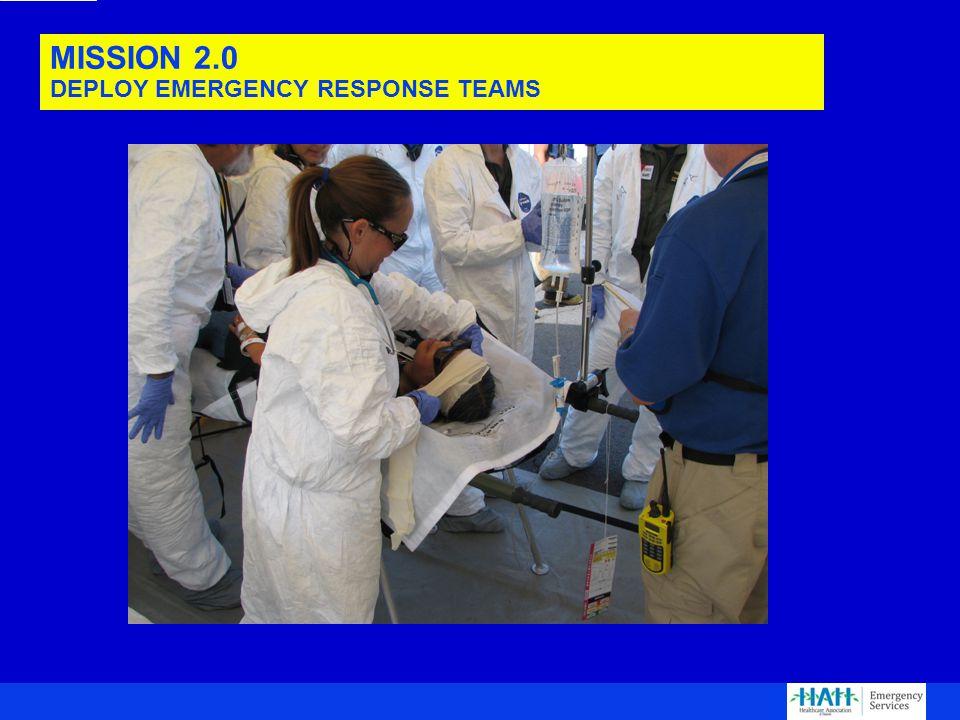 MISSION 2.0 DEPLOY EMERGENCY RESPONSE TEAMS
