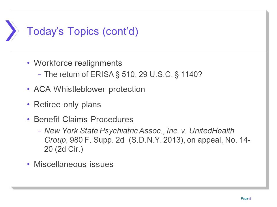 Page Today's Topics (cont'd) Workforce realignments ­ The return of ERISA § 510, 29 U.S.C.