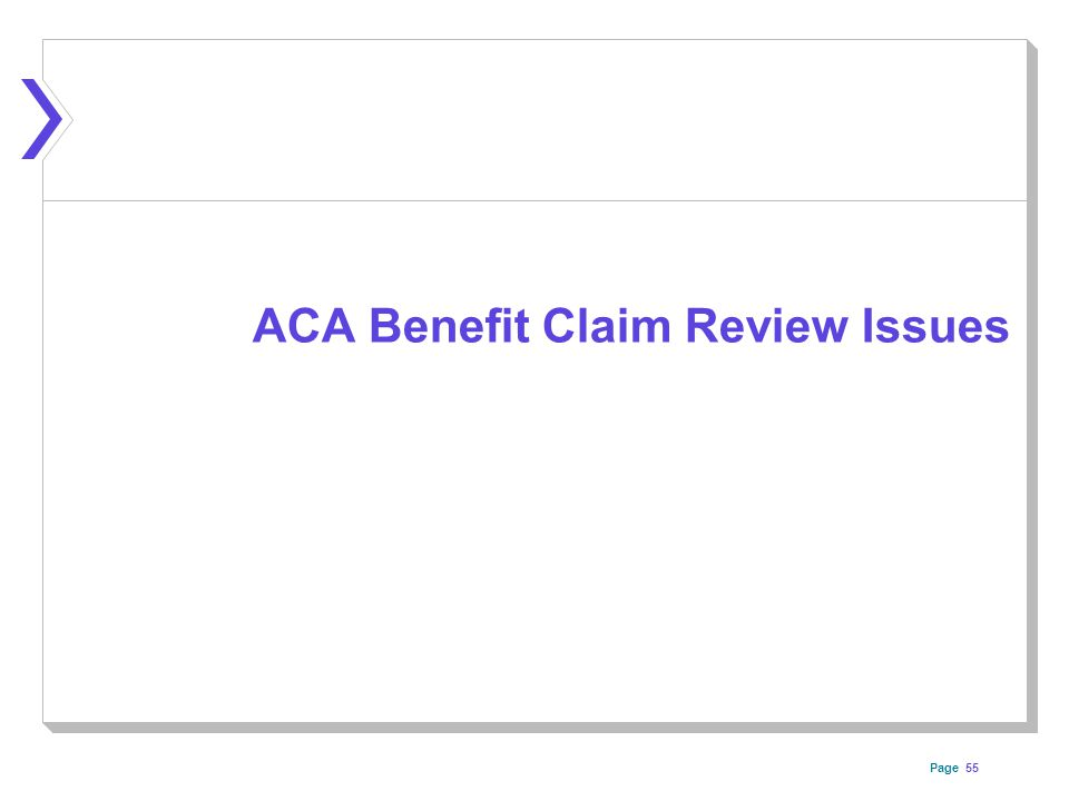 Page 55 ACA Benefit Claim Review Issues