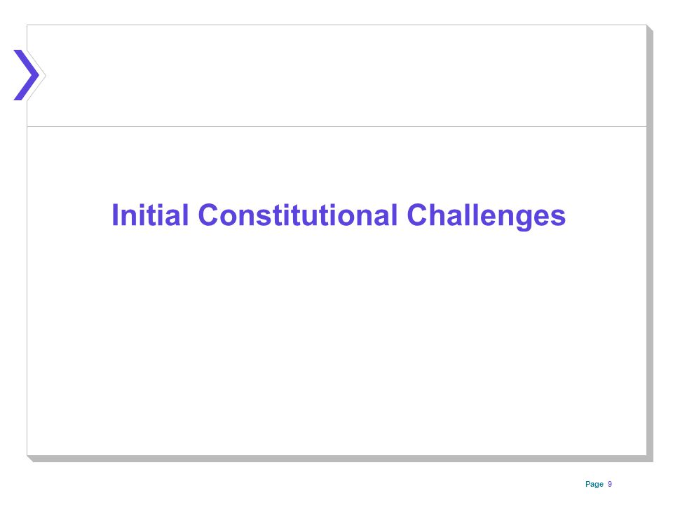 Page Initial Constitutional Challenges 9
