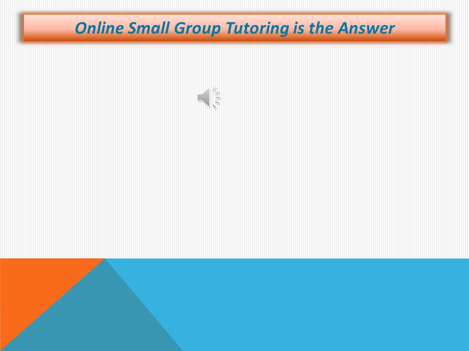 Why Your Essays will Improve with Small Group Tutoring How can I Prepare for the SAT Essay?