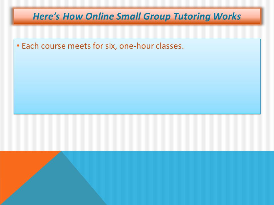 Here's How Online Small Group Tutoring Works