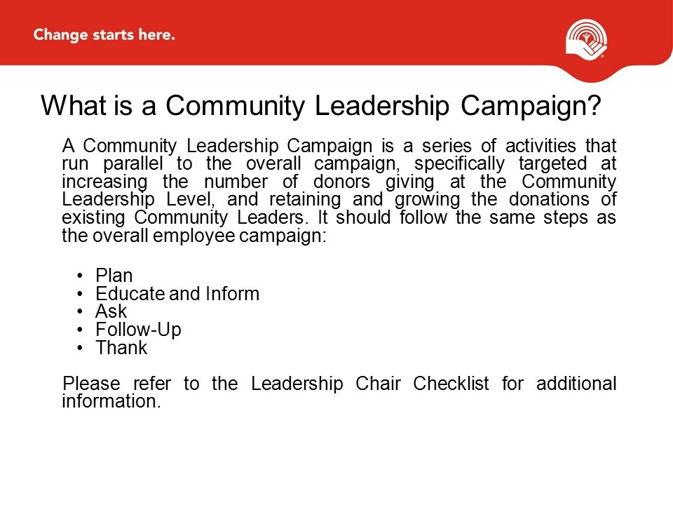 What is a Community Leadership Campaign.