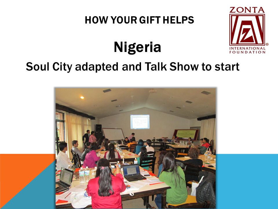 HOW YOUR GIFT HELPS Nigeria Soul City adapted and Talk Show to start